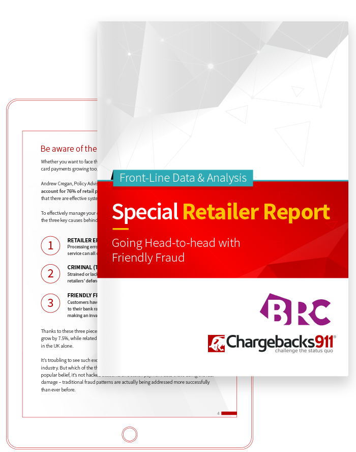 Chargebacks911 eBook - Special Retailer Report: Going Head-to-head with Friendly Fraud