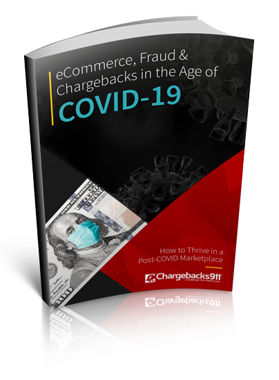 Chargebacks911 eBook - eCommerce, Fraud & Chargebacks in the Age of COVID-19: Free Guide